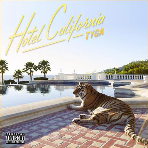 Tyga_Hotel_California_Album_Download3